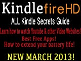 51uGTIOcsYL. SL160 Kindle Fire HD ALL Secrets Guide: NEW Tips, Tricks: This is a must have for Kindle Users!