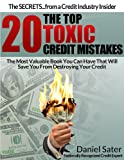 51uGUbPLFFL. SL160  The Top 20 Toxic Credit Mistakes   The Most Valuable Book You Can Have That Will Save You From Destroying Your Credit.