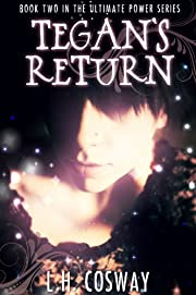 Tegan's Return (The Ultimate Power Series #2)
