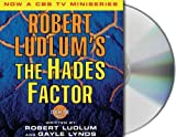 Robert Ludlum The Hades Factor (Covert-One)