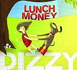echange, troc Lunch Money - Dizzy