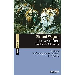 Die Walküre: Der Ring des Nibelungen. WWV 86 B. Textbuch/Libretto. (Opern der Welt)