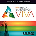 Experiencia Viva: Salmos [Psalms: The Bible Experience] Audiobook by  Zondervan