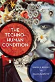img - for Braden R. Allenby,Daniel Sarewitz'sThe Techno-Human Condition [Hardcover]2011 book / textbook / text book