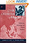 One Quarter of Humanity: Malthusian M...
