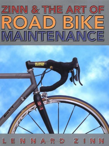 Zinn & the Art of Road Bike Maintenance: Lennard Zinn, Todd Telander, Jonathan Vaughters: 9781884737701: Amazon.com: Books