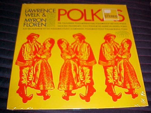 Polkas by Lawrence Welk & Myron Floren Record Album Vinyl by Myron Floren Lawrence Welk