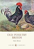 img - for Old Poultry Breeds (Shire Library) by Fred Hams (2008-03-04) book / textbook / text book