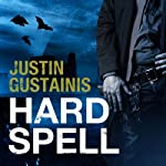 Hard Spell: Occult Crimes Unit Investigations, Book 1 (       UNABRIDGED) by Justin Gustainis Narrated by Peter Brook