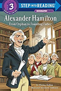 Alexander Hamilton: From Orphan to Founding Father (Step into Reading)