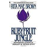 Rubyfruit Jungle ~ Rita Mae Brown