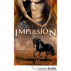 Impulsion: A Station 32  Fire Men Novel (English Edition)