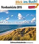 Nordseek�ste Sehnsuchtskalender 2015:...