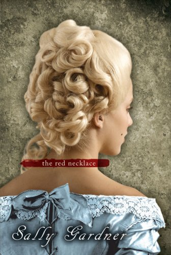The Red Necklace by Sally Gardner