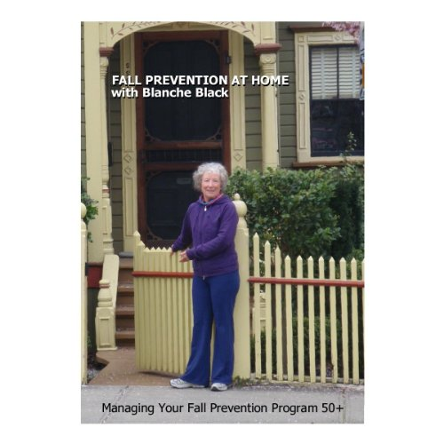 Fall Prevention at home with Blanche Black