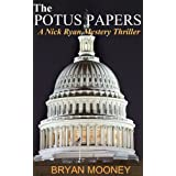 The Potus Papers (A Nick Ryan Mystery Thriller)
