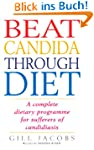 Beat Candida Through Diet: A Complete...
