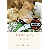 Airfix Kits (Shire Library)by Trevor Pask