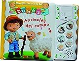 Animales Del Campo. Mini Diccionario De Los Bebés. Sonoros (Mini Diccionarios Bebes Sonoros)