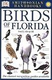 Smithsonian Handbooks: Birds of Florida (Smithsonian Handbooks)