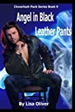 img - for Angel in Black Leather Pants (The Cloverleah Pack) (Volume 10) book / textbook / text book