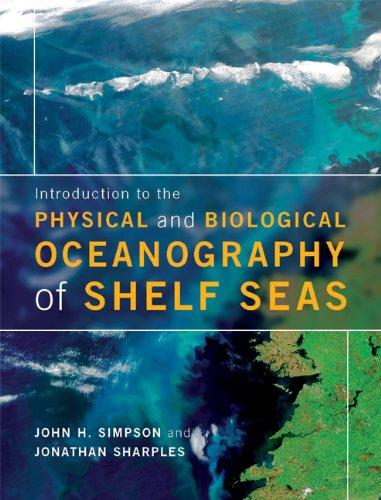 Introducción a la oceanografía física y biológica de estante mares