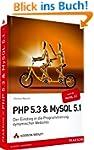 PHP 5.3 + MySQL 5.1 - Der Einstieg in...