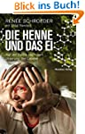 Die Henne und das Ei: Auf der Suche n...