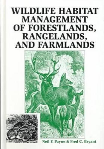 Wildlife Habitat Management of Forestlands, Rangelands,...