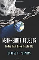 Near-Earth Objects - Finding Them Before They Find Us