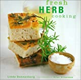 img - for Fresh Herb Cooking by Dennenberg, Linda (2001) Hardcover book / textbook / text book