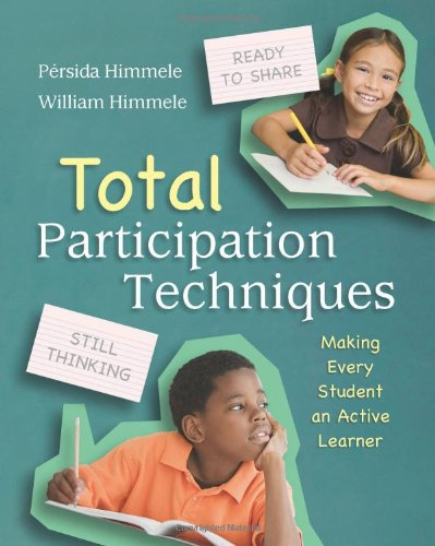 Total Participation Techniques: Making Every Student an...
