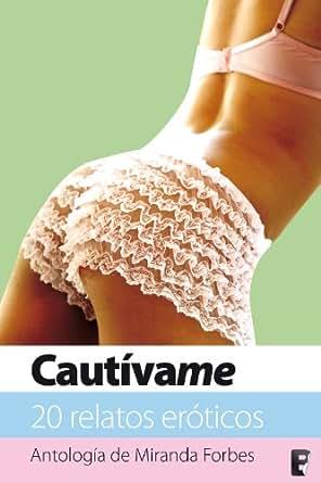 Cautívame (Spanish Edition) - Kindle edition by Miranda Forbes