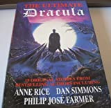 The Ultimate Dracula: New Stories by Some of the World's Leading Authors (0747205523) by Byron Preiss