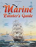 Marine Painters Guide (Dover Art Instruction)