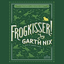 Frogkisser! Audiobook by Garth Nix Narrated by Marisa Calin