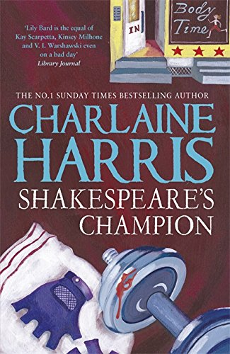 Shakespeare's Champion: A Lily Bard Mystery