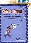 Kids in Print: Publishing a School Ne...