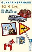 Elchtest: Ein Jahr in Bullerb?mazon.de: Gunnar Herrmann: Bucher