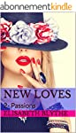 New Loves: 2- Passions