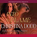 Into the Flame Audiobook by Christina Dodd Narrated by Richard Ferrone