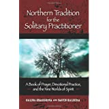 Northern Tradition for the Solitary Practitioner ~ Raven Kaldera
