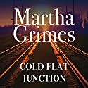 Cold Flat Junction: Emma Graham, Book 2 Audiobook by Martha Grimes Narrated by Robin Miles