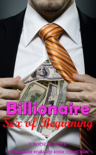 Romance: Billionaire Sex of Beginning (Alpha Male Nerd and Bad Boy Military Taboo Billionaire Romance) (Contemporary Provocative Power of Love New Adult and College Cowboy Pregnancy Short Stories) (Free Language Books compare prices)