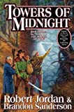 {TOWERS OF MIDNIGHT} BY Jordan, Robert(Author)Towers of Midnight(Hardcover) ON 02 Nov 2010)