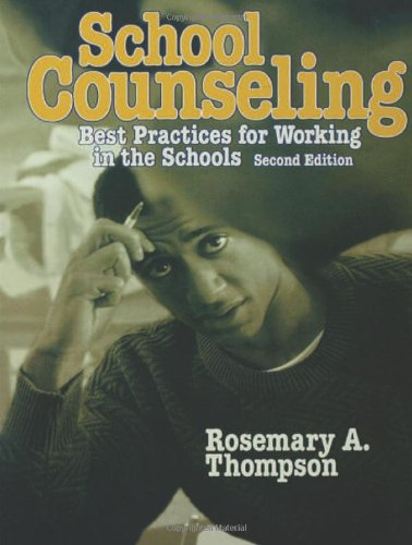 School Counseling: Best Practices for Working in the Schools