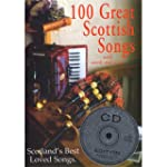 100 Great Scottish Songs CD Edition....