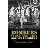 Bombers, First and Lastby Gordon Thorburn