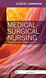 Clinical Companion for Medical-Surgical Nursing: Patient-Centered Collaborative Care, 8e