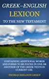 Greek-English Lexicon to the New Testament (Updated) (English Edition)